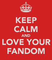 keep-calm-and-love-your-fandom