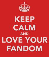 keep-calm-and-love-your-fandom